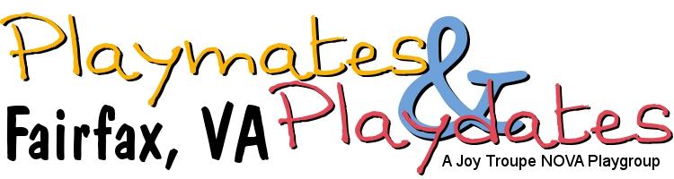 Fairfax VA Playmates & Playdates Playgroup and Moms Group