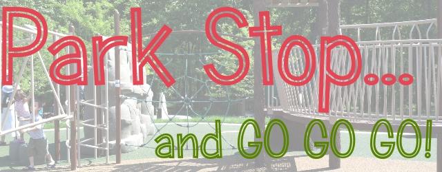 Park Stop and Go Go Go Park Playdate Alexandria VA