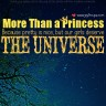 More than a princess because our girls deserve the universe