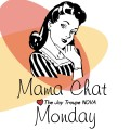 Mama Chat Mondays with the Joy Troupe NOVA