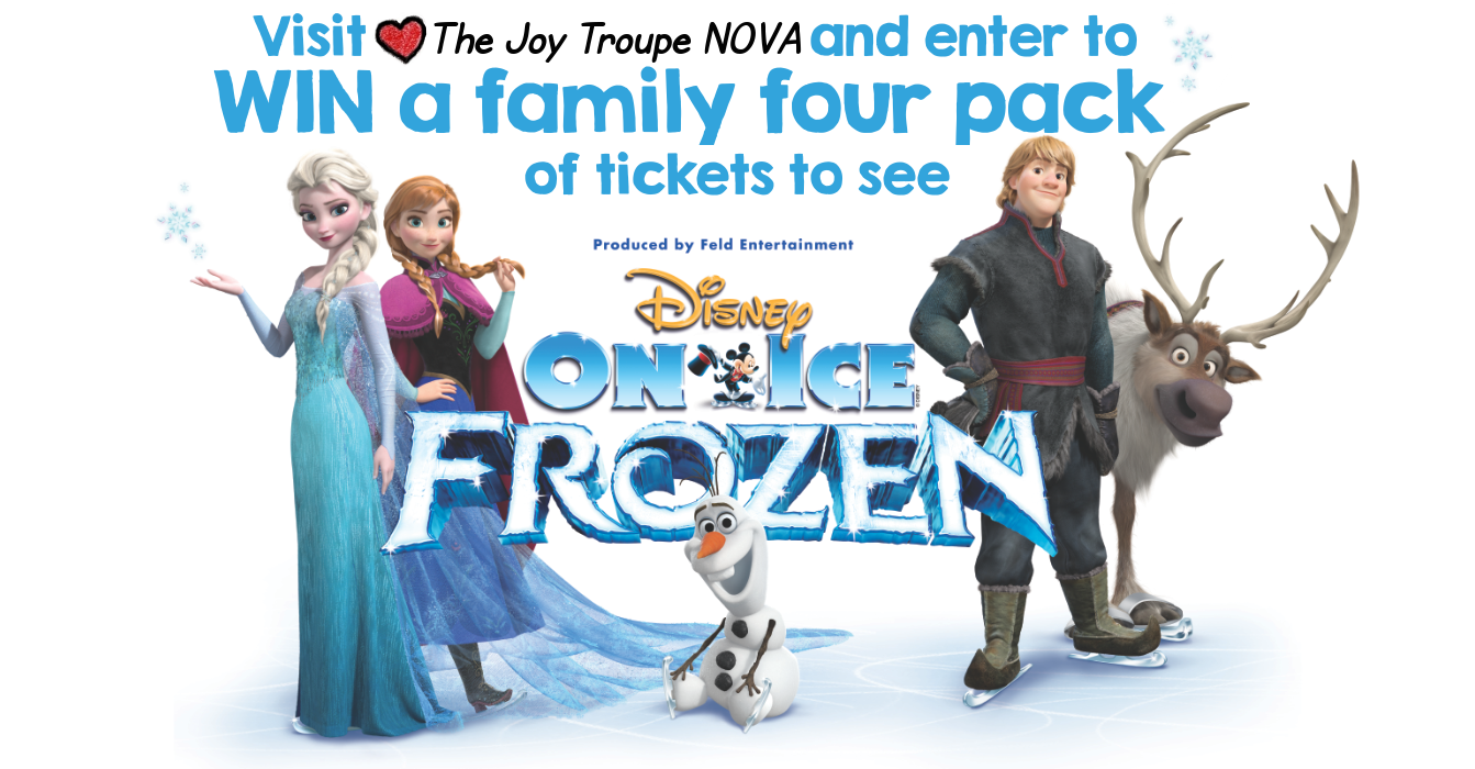 Disney on ice presents FROZEN giveaway The Joy Troupe NOVA