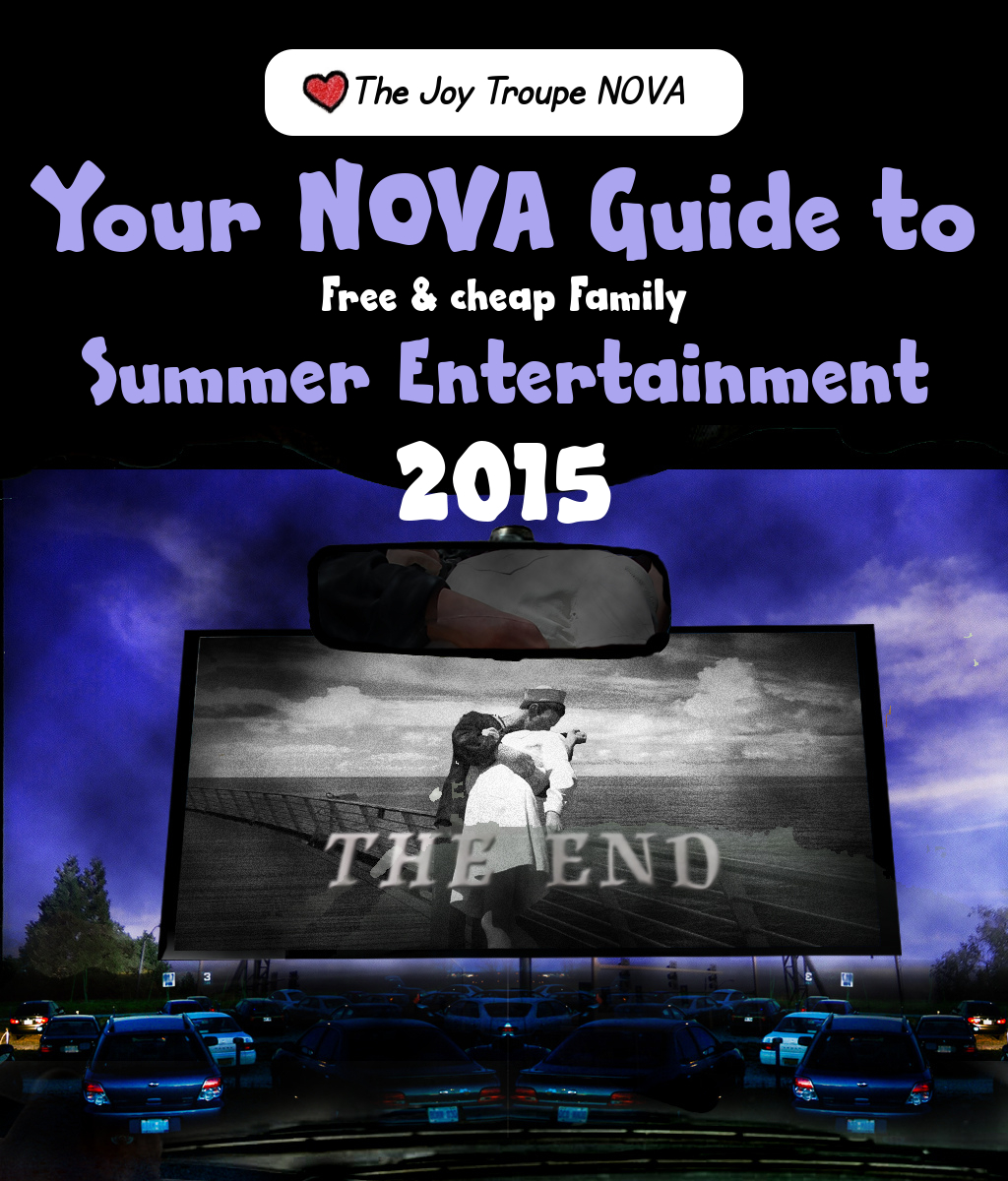 Free & Cheap Family summer entertainment guide 2015 NOVA The Joy Troupe NOVA